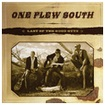 One Flew South - Last of the Good Guys